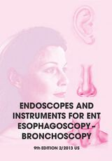 ENDOSCOPES AND INSTRUMENTS FOR ENT ESOPHAGOSCOPY - BRONCHOSCOPY