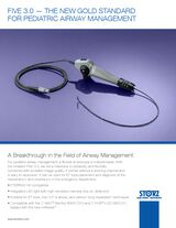 FIVE 3.0 — The new gold Standard for Pediatric Airway Management