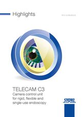 Highlights TELECAM C3 – Camera control unit for rigid, flexible and single-use endoscopy